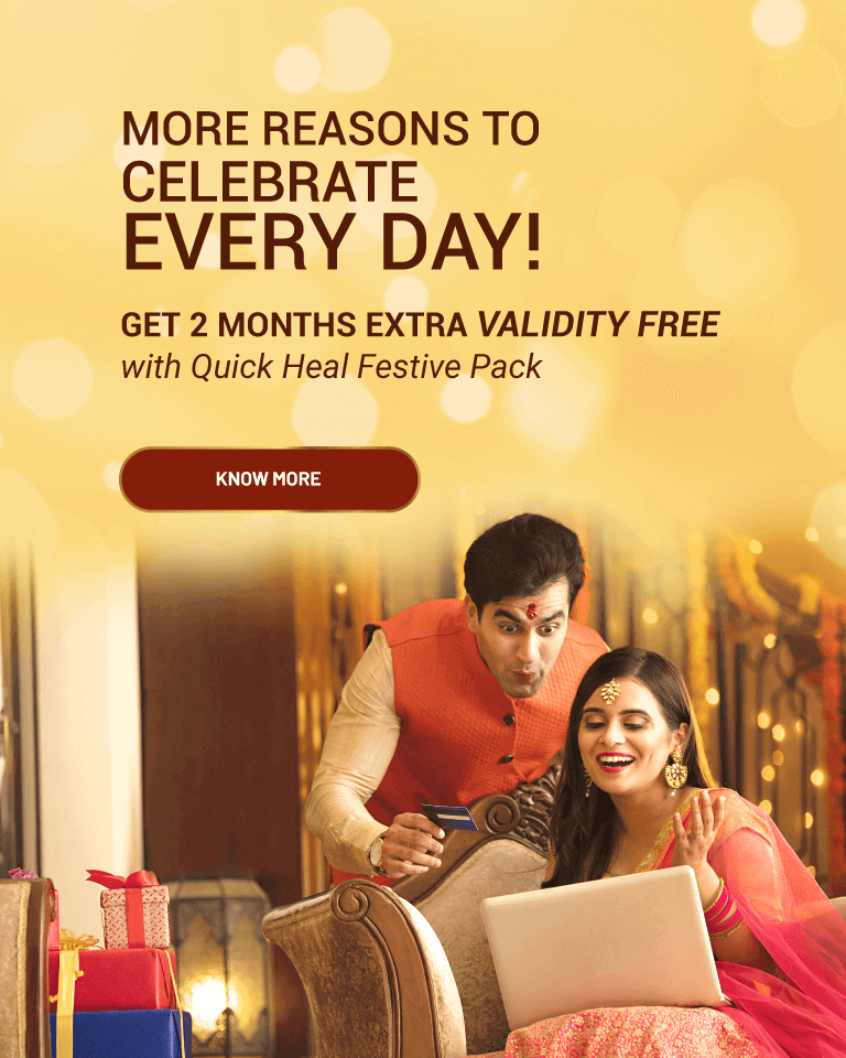 Get 2 months extra validity free with Quick Heal Festive Pack