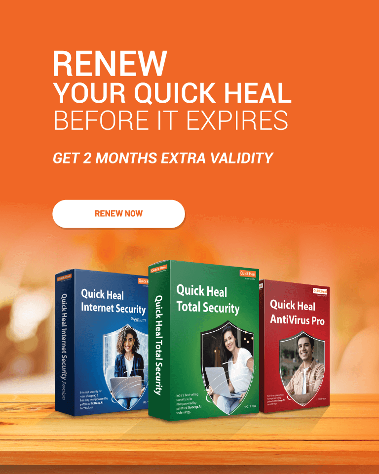Renew Quick Heal, Get 2 months extra validity